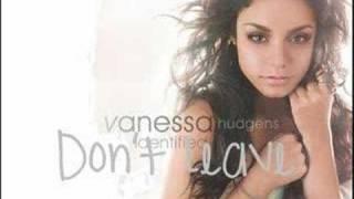 Vanessa Hudgens - Don't Leave (HQ) Full