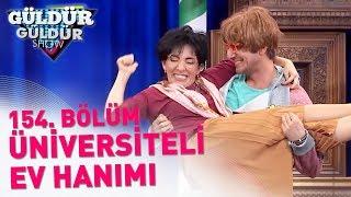 Güldür Güldür Show 154. Bölüm   Üniversiteli Ev Hanımı