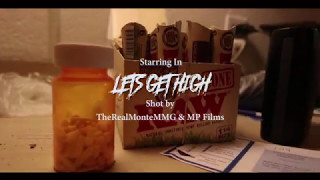 """8ighty 5ive - """"Lets Get High"""" (Shot by @TheRealMonteMMG & @MP Films)"""