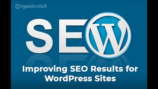How can you improve SEO results for a WordPress site?