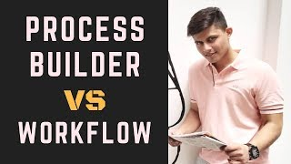 Difference between Workflow Rules and Process Builder in Salesforce