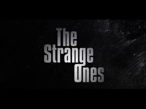 The Strange Ones - Bande annonce HD VOST