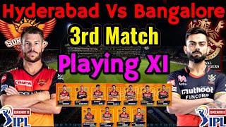 IPL 2020 Match 3 | Royal Challengers Bangalore Vs Sunrisers Hyderabad Playing 11 | RCB Vs SRH 2020