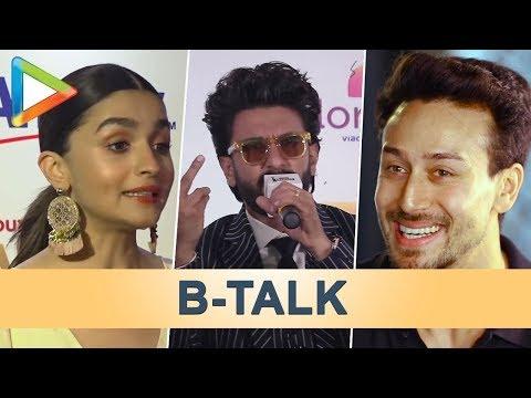 B Talk | Alia Bhatt's Smart Reply to Kangana | Tiger's EPIC Question for Salman Khan | Ranveer Singh