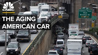 Why The American Car Fleet Is Getting So Old