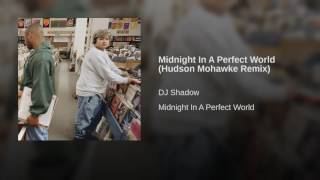 Midnight In A Perfect World (Hudson Mohawke Remix)