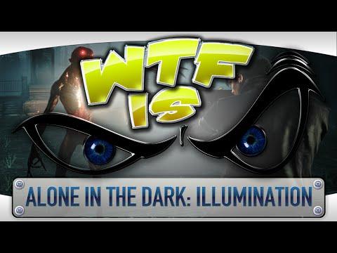 ► WTF Is... - Alone in the Dark: Illumination ? video thumbnail