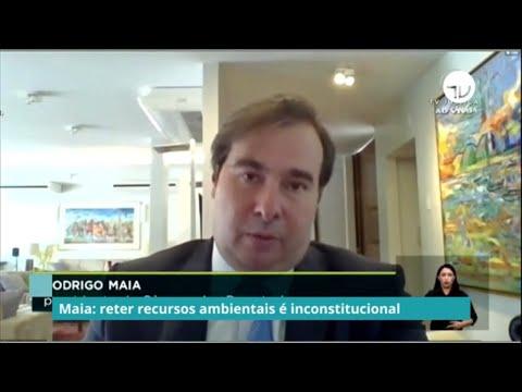 Maia: reter recursos ambientais é inconstitucional - 21/09/20