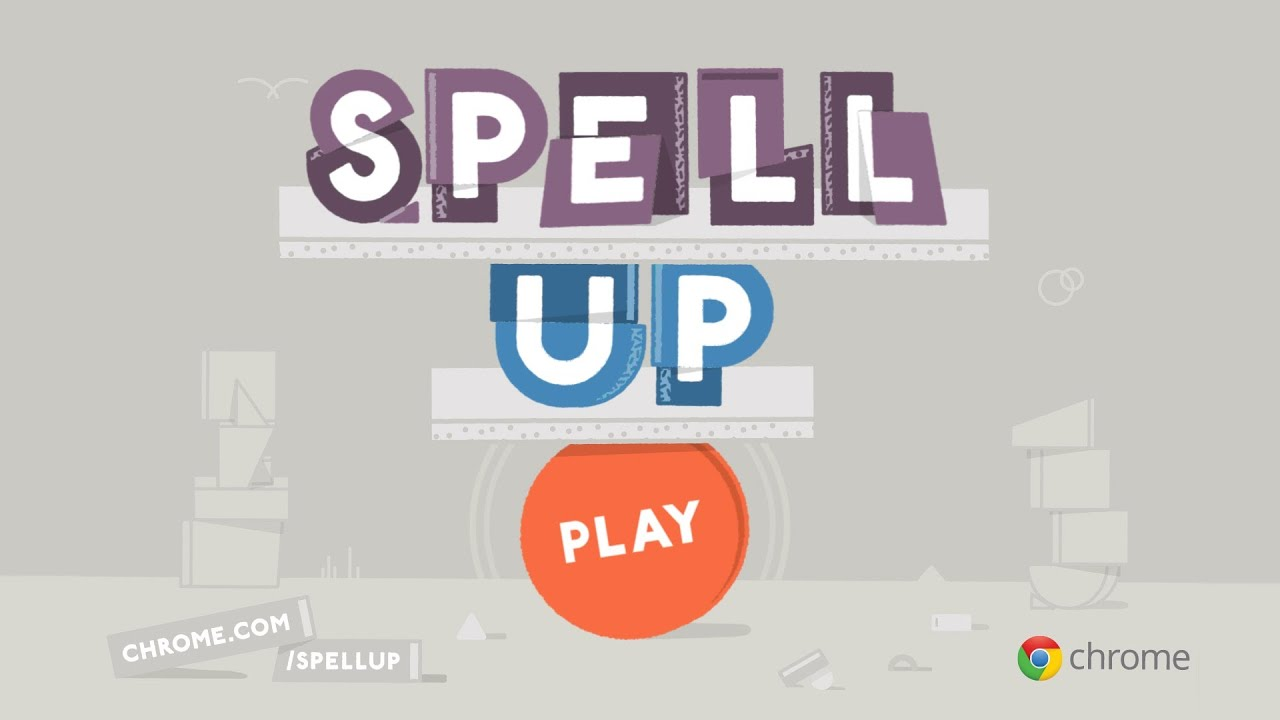 Spell Up: A Chrome Experiment
