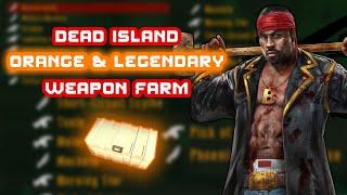 ORANGE & LEGENDARY WEAPON FARM + WEAPON DUPING [Dead Island Definitive Edition]