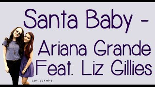 Santa Baby (With Lyrics) - Ariana Grande Feat. Liz Gillies