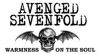 Avenged Sevenfold - Warmness On The Soul