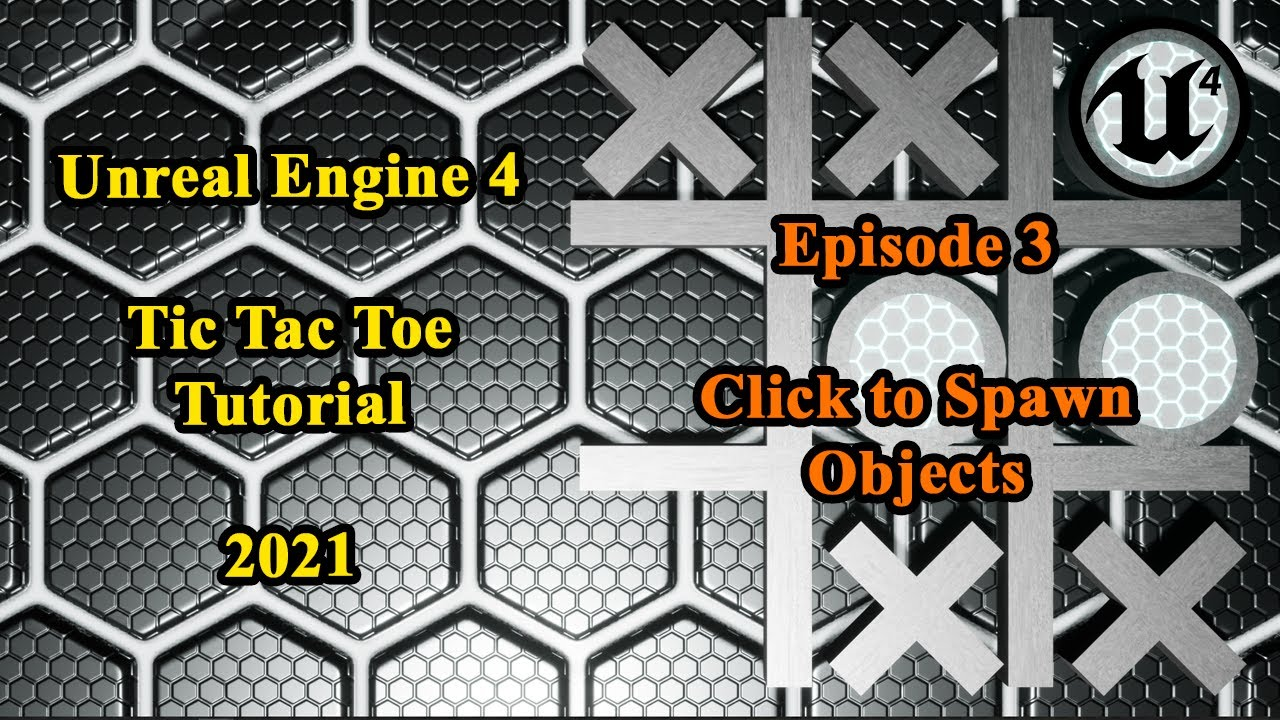 Unreal Engine 4 Tutorial - Tic Tac Toe from Scratch | Episode 3: Click to Spawn Object