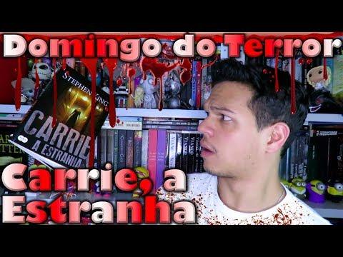 Domingo do Terror #2 - Carrie, a Estranha | Cultura e Pro?xima Leitura