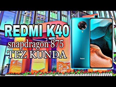 REDMI K40 SNAPDRAGON 875 CHIPLI ILK TELEFON//ASUS ROG PHONE 3 ARZON VERSIYASI CHIQDI/IPHONE 12 LAR !