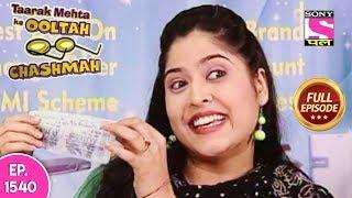 Taarak Mehta Ka Ooltah Chashmah - Full Episode 1540 - 19th November, 2018