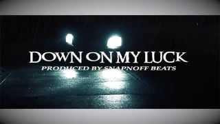 DOWN ON MY LUCK- BINGOONTHATRACK & INSANITY