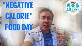 NEGATIVE CALORIE DAY – A VIDEO DIARY