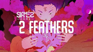 SIAMES 2 Feathers [Official Lyric Video]