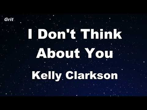 I Don't Think About You - Kelly Clarkson Karaoke 【No Guide Melody】 Instrumental