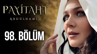 Payitaht Abdulhamid episode 98 with English subtitles Full HD