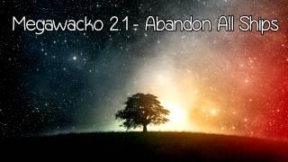 Abandon All Ships - Megawacko 2.1 [NIGHTCORE]