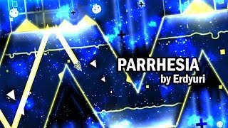 """""""Parrhesia"""" by Erdyuri 100% (Harder) CHILL SONG AND COOL LEVEL :) 