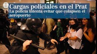 Sentencia Procés: Así han sido las primeras cargas policiales en el acceso al aeropuerto de El Prat