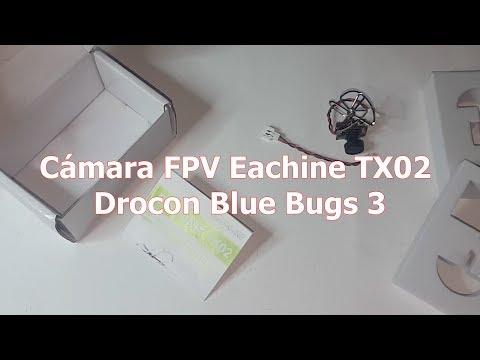 unboxing--to-play--instalación-cámara-fpv-eachine-tx02-en-un-bugs-3-blue