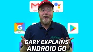 What is Android Go? - Gary Explains