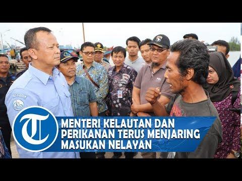 Menteri Kelautan dan Perikanan, Terus Menjaring Masukan Nelayan