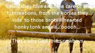Aaron watson-That's why God loves cowboys (lyrics)