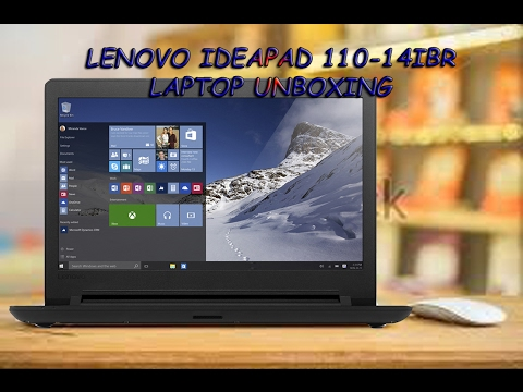 LENOVO IDEAPAD 110-14IBR LAPTOP UNBOXING with SPECS