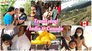 Travel Vlog With 8 Months Old From India To Canada During Covid-19 /India To Canada/Poojitha Karthik