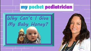 Why You Can't Give Honey to Babies