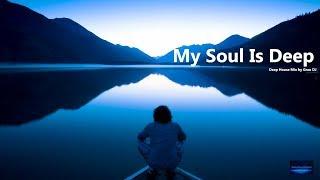 My Soul Is Deep • Ethereal Deep House • Grau DJ