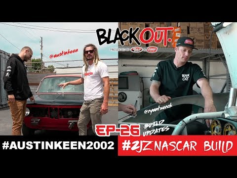 BlackOut2.0 - Ep26 - Build updates 2002 & #2JZNASCAR Projects