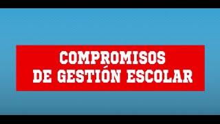Compromisos de Gestión Escolar - Ministerio de Educación