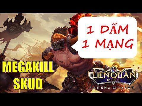 Liên quân mobile: SKUD - 1 đấm 1 mạng ăn ngay Megakill Arena of valor