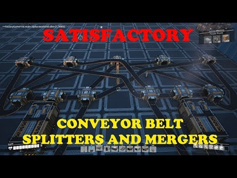 Satisfactory - Splitters and Mergers, Basic Instructions and Complex