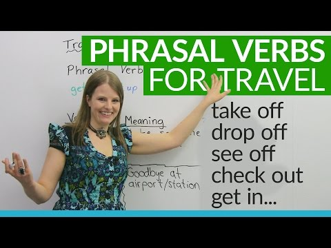 "Phrasal Verbs for TRAVEL: ""drop off"", ""get in"", ""check out""..."