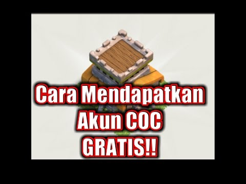 Video Cara Mendapatkan Akun COC Gratis 2017 (Akun Adeirawan_11)   Clash of Clans