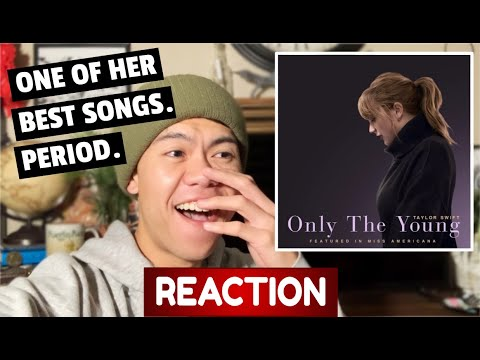 Taylor Swift - Only The Young (featured in Miss Americana) REACTION