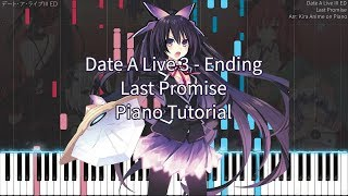 Date A Live III ED - Last Promise [Piano Cover Synthesia] 【デート・ア・ライブⅢ】