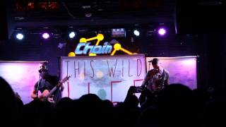This Wild Life - Roots and Branches - Live HD 1/10/15 at Chain Reaction