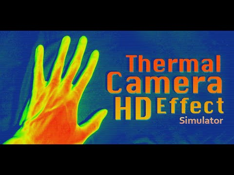 Video of Thermal Camera HD Effect