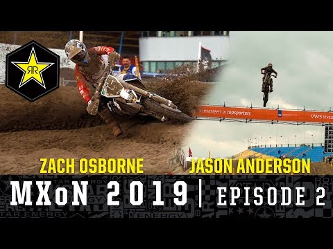 Osborne and Anderson in Action in Assen | MXoN 2019 Episode 2