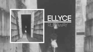Video Ellyce - Runaway