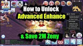 Ragnarok M Eternal Love How to Unlock Advanced Enhance & Save 2M Zeny