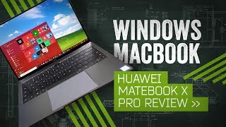 MateBook X Pro Review: Windows Gets A MacBook